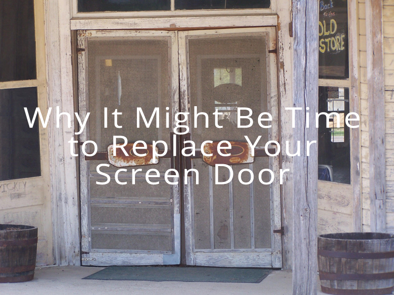 why it might be time to replace your screen door casper